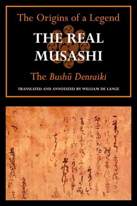 The Real Musashi: The Bushu denraiki