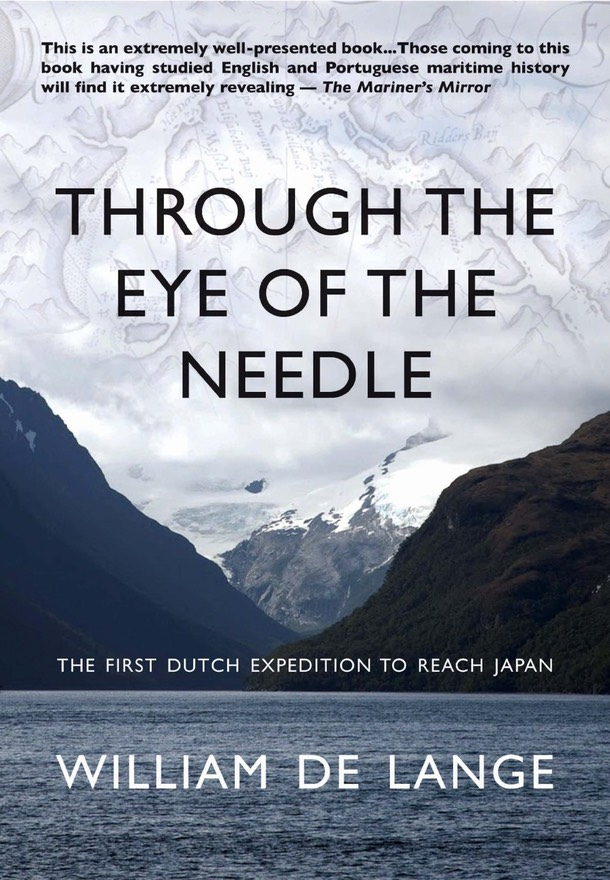 Through the Eye of the Needle: The First Dutch Expedition to Reach Japan